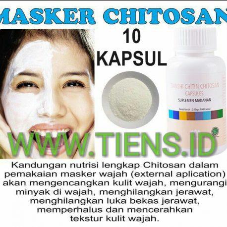 Masker Chitosan Tiens 10 Kapsul | Wajah Bebas Berminyak dan Kencang