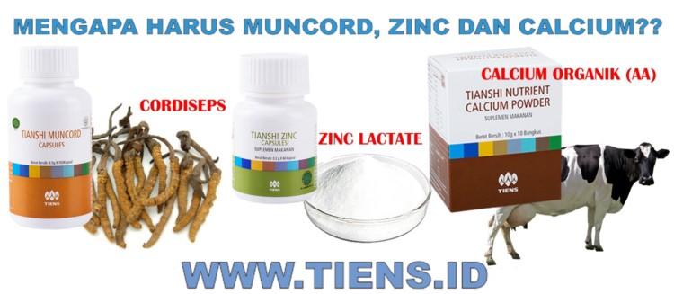 MENGAPA MUNCORD ZINC CALCIUM TIENS TIANSHI